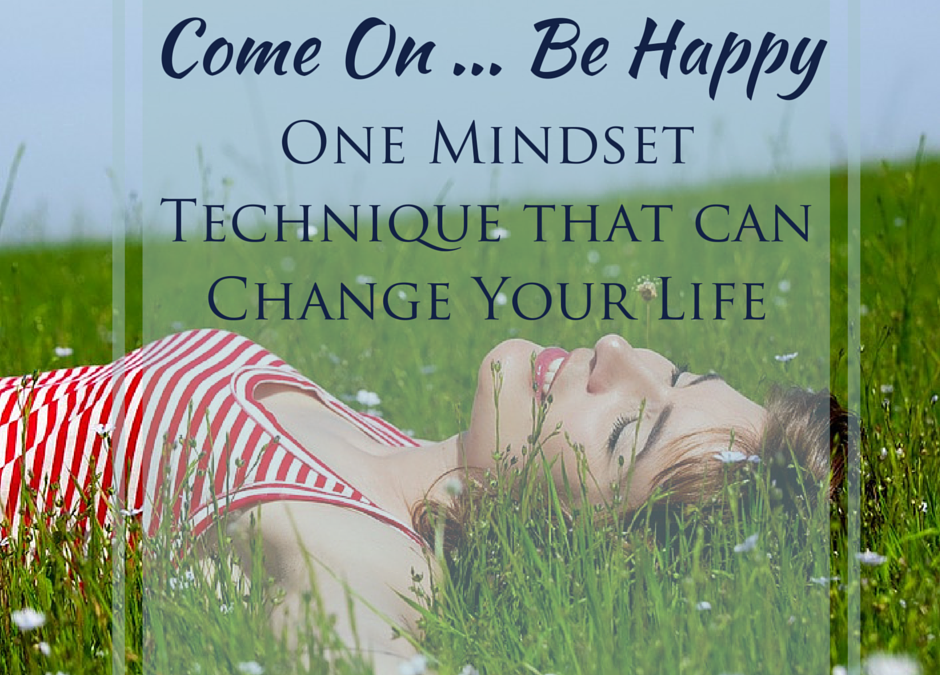 how to change your mindset to be happy